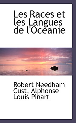 BiblioLife Les Races Et Les Langues de L'Oc Anie by Cust, Robert Needham [Paperback] at Sears.com