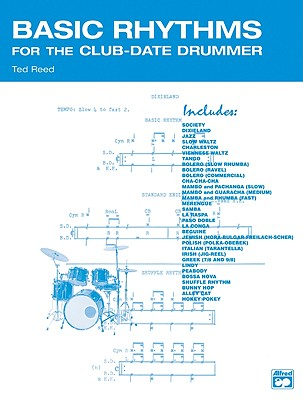 Basic Rhythms for the Club-Date Drummer By Reed, Ted