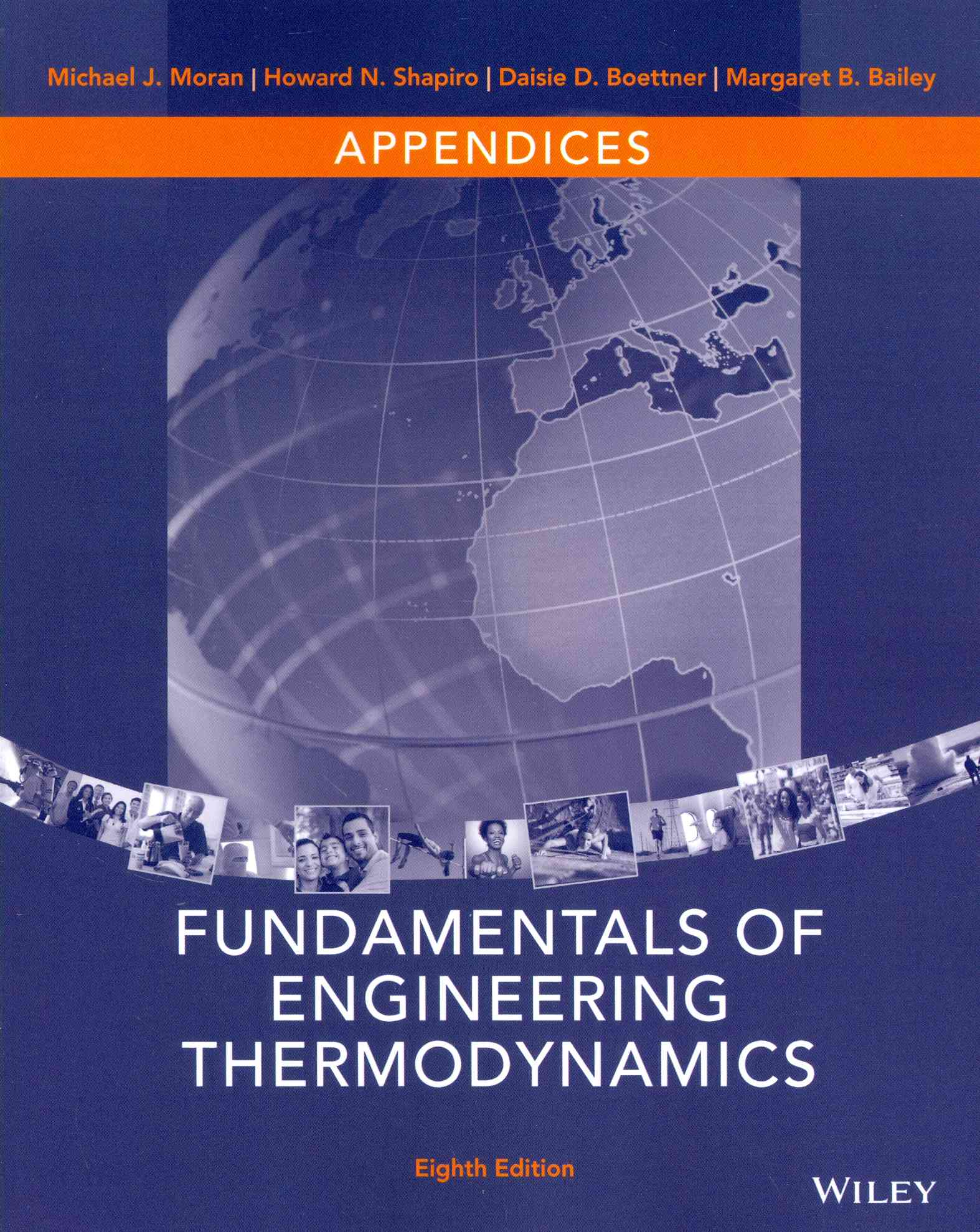 Fundamentals of Engineering Thermodynamics Appendices By Moran, Michael J./ Shapiro, Howard N.